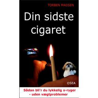 Din sidste cigaret: Sådan bliver du lykkelig x-ryger - uden vægtproblemer! (Paperback, 2019)