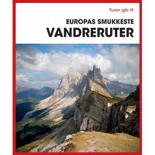Turen går til Europas smukkeste vandreruter (Hæfte, 2019)
