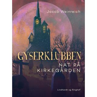 Gyserklubben. Nat på kirkegården (E-bog, 2019)