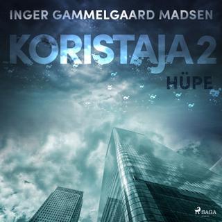 Koristaja 2: Hüpe (Lydbog MP3, 2019)