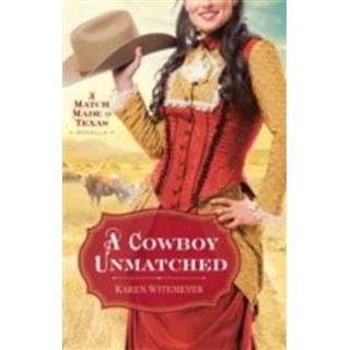 Cowboy Unmatched (Ebook Shorts) (The Archer Brothers Book #3)