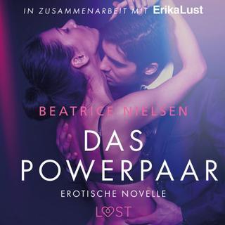 Das Powerpaar: Erotische Novelle