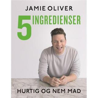 Jamie Oliver - 5 ingredienser - hurtig & nem mad