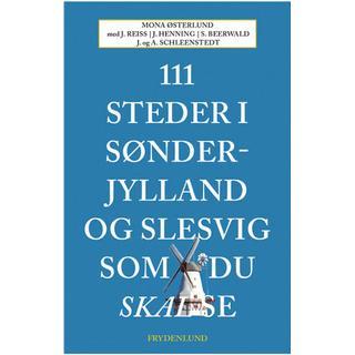 111 steder i Sønderjylland og Slesvig som du skal se