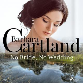 No Bride, No Wedding (Barbara Cartland's Pink Collection... (Lydbog, zip_mp3)