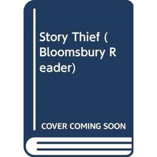 The Story Thief: A Bloomsbury Reader (Bog, Paperback / softback)