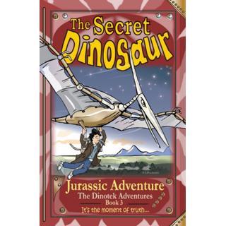 The Secret Dinosaur: Jurassic Adventure (Bog, Paperback / softback)