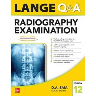 Lange Q & A Radiography Examination 12e (Bog, Paperback / softback)