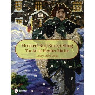 Hooked Rug Storytelling: The Art of Heather Ritchie (Bog, Hardback)