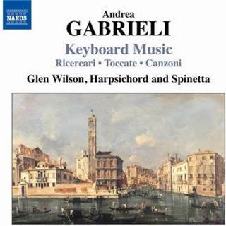 Gabrieli Andrea - Keyboard Music