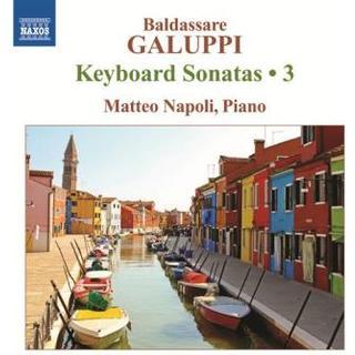 Galuppi Baldassare - Keyboard Sonatas Vol 3