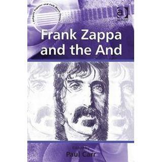 Frank Zappa and the and, Inbunden, Inbunden
