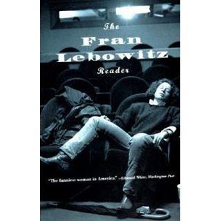 The Fran Lebowitz Reader (Häftad , 1994), Häftad, Häftad