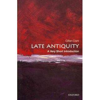 Late Antiquity: A Very Short Introduction (Häftad, 2011), Häftad, Häftad