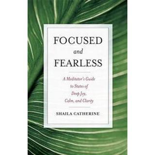 Focused and Fearless (Häftad, 2008), Häftad, Häftad