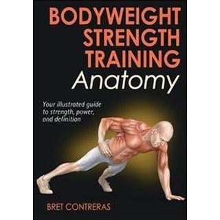 Bodyweight Strength Training Anatomy (Pocket, 2013), Pocket