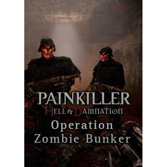 Painkiller Hell & Damnation: Operation Zombie Bunker