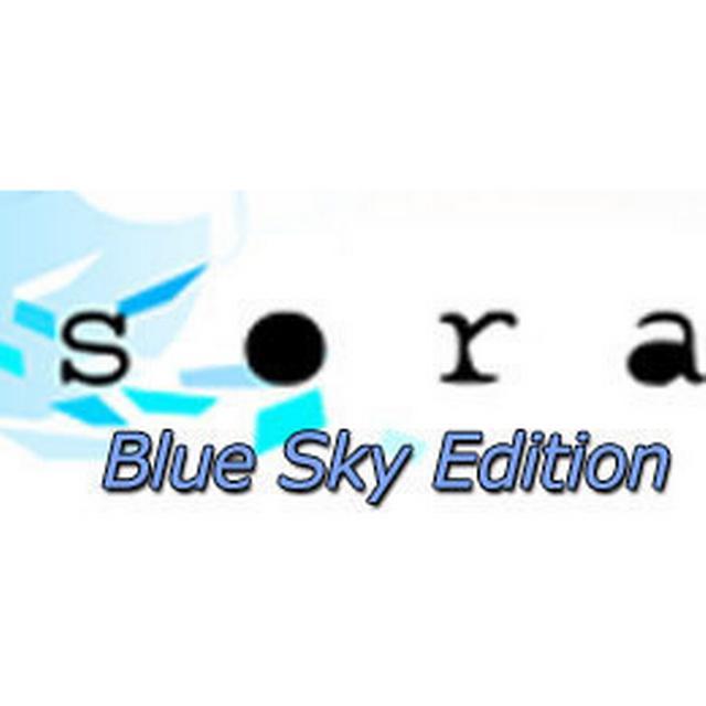 Sora: Blue Sky Edition