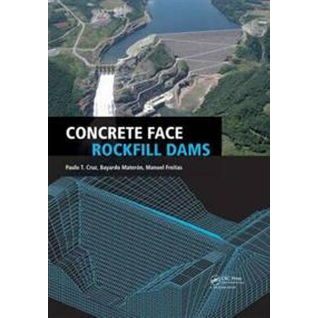 Concrete Face Rockfill Dams (Inbunden, 2010), Inbunden