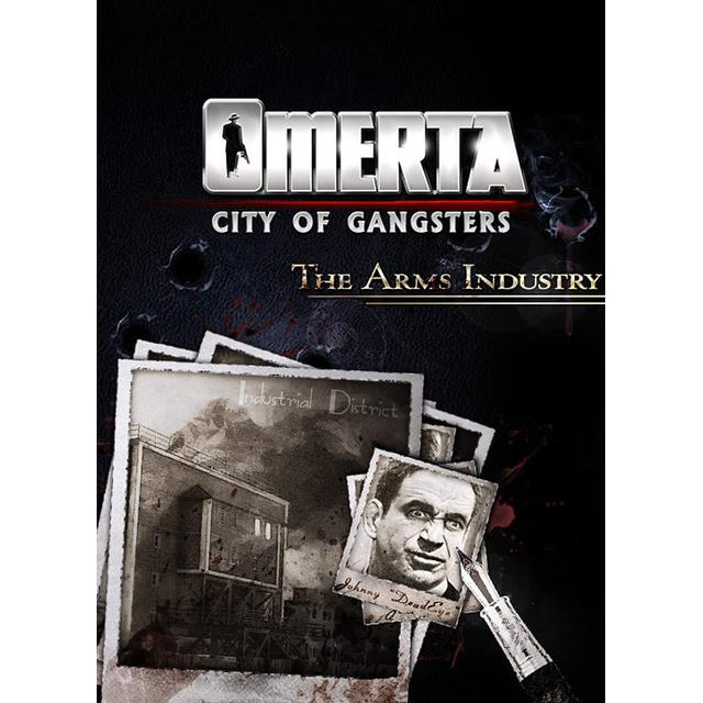 Omerta: City of Gangsters - The Arms Industry