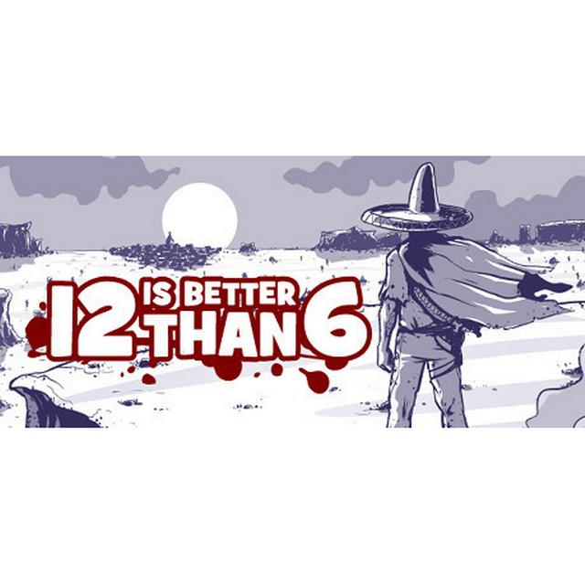 12 is Better Than 6